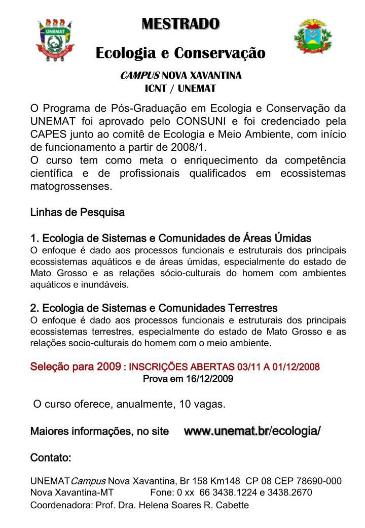 PPT - MESTRADO Ecologia e Conservação CAMPUS NOVA XAVANTINA