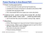 power routing in area based p r