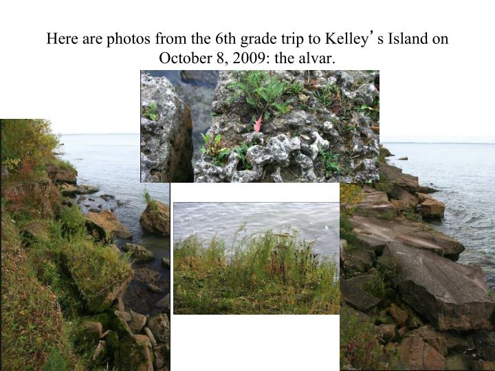 Here are photos from the 6th grade trip to Kelley