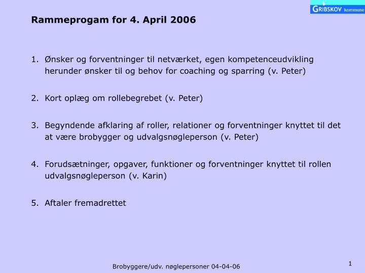 rammeprogam for 4 april 2006 n.