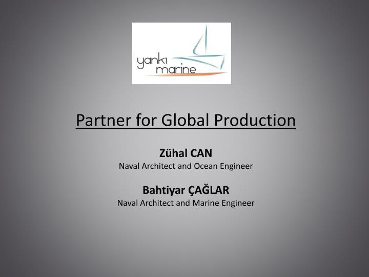 Partner for Global Production
