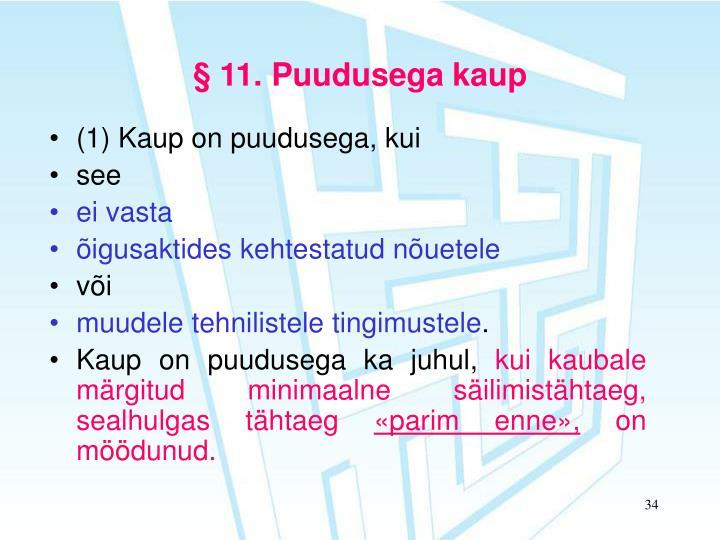 § 11. Puudusega kaup