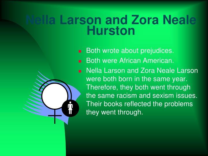 Nella Larson and Zora Neale Hurston