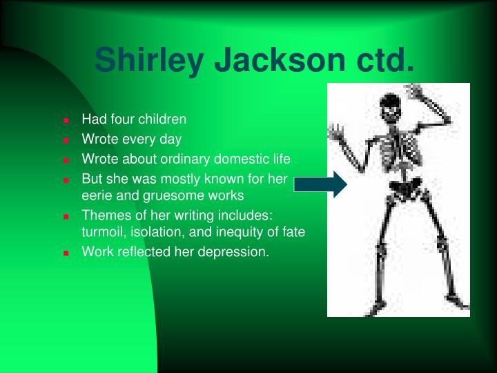 Shirley Jackson ctd.
