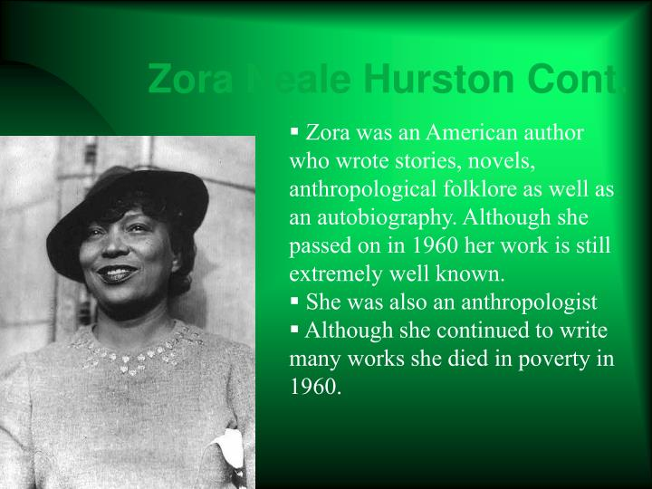 Zora Neale Hurston Cont.