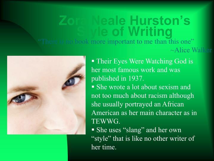 Zora Neale Hurston's Style of Writing