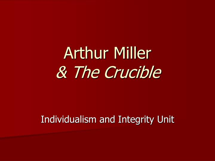 an analysis of the themes of ignorance and superstition in the crucible by arthur miller