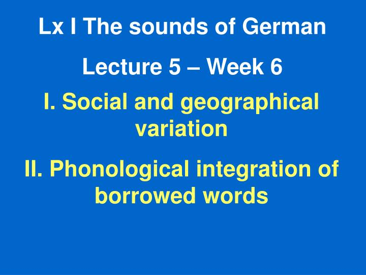 Lx I The sounds of German
