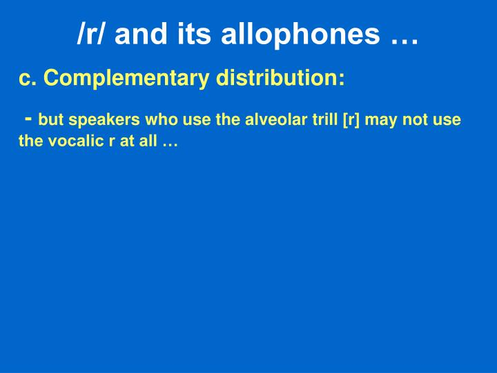 /r/ and its allophones …