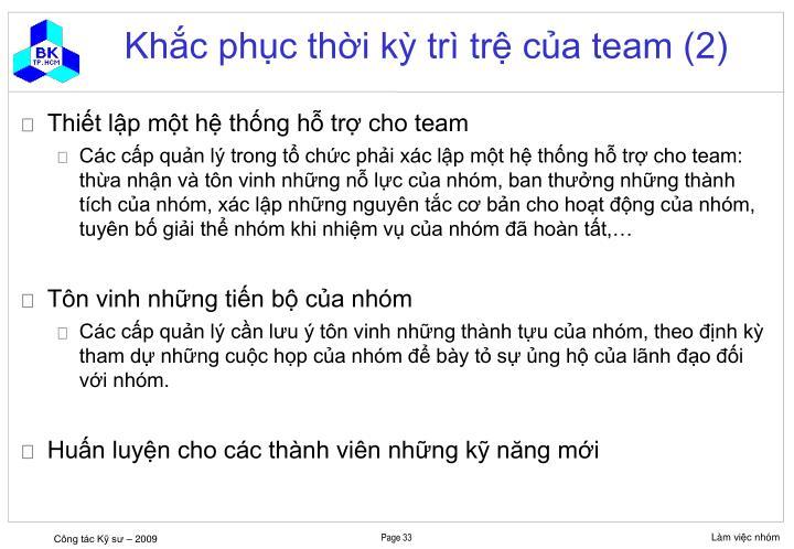 Khắc phục thời kỳ trì trệ của team (2)