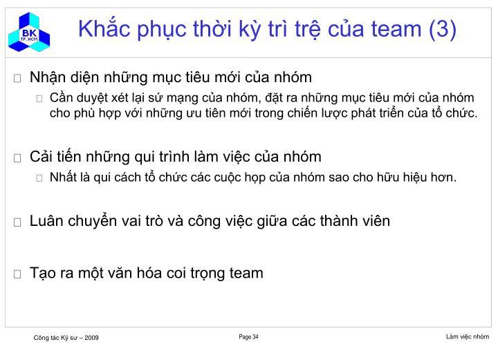 Khắc phục thời kỳ trì trệ của team (3)