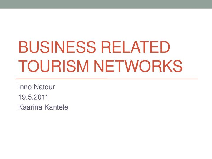 business related tourism networks n.