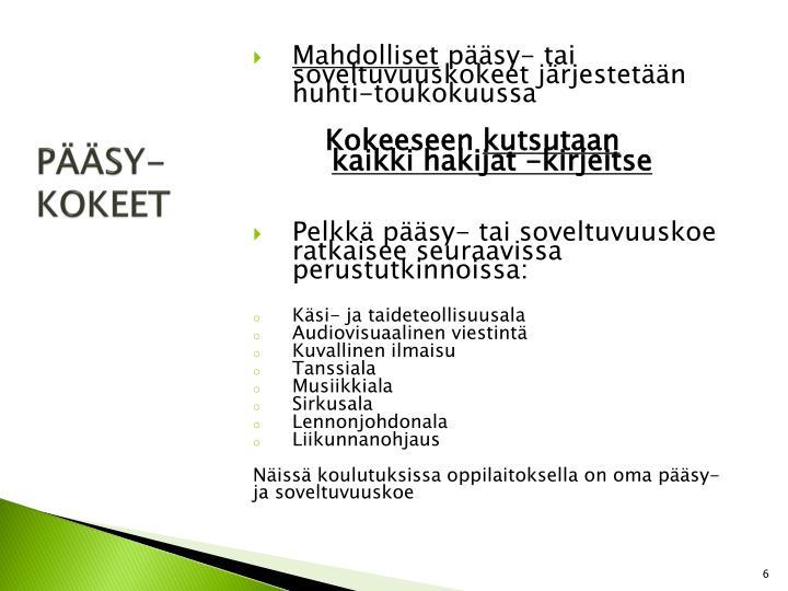 PÄÄSY-KOKEET