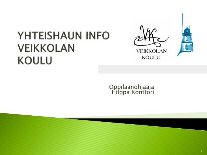 Yhteishaun info veikkolan koulu