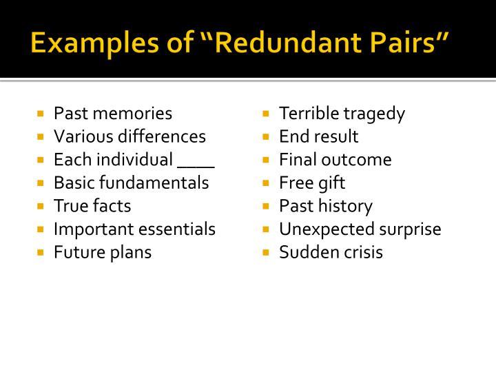 "Examples of ""Redundant Pairs"""