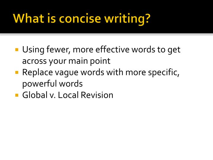 What is concise writing