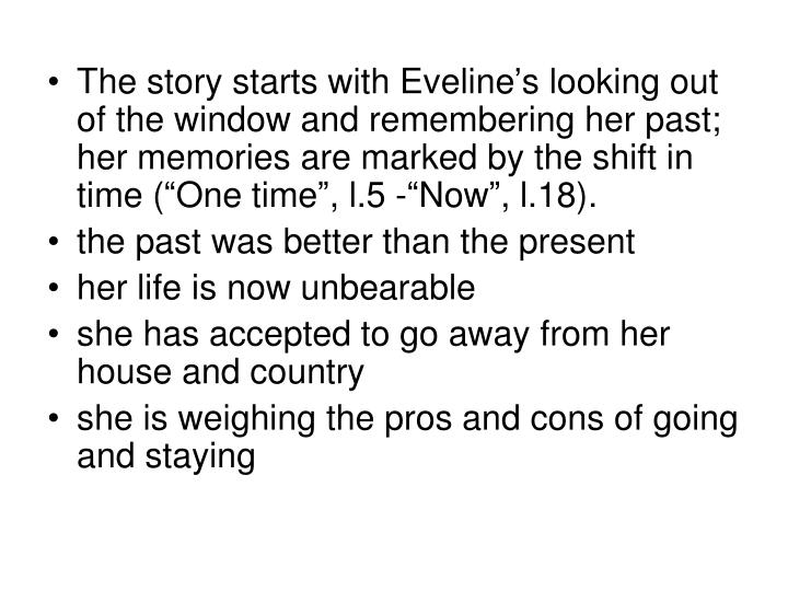 The story starts with Eveline