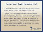 quotes from rapid response staff