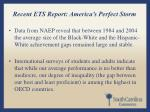 recent ets report america s perfect storm