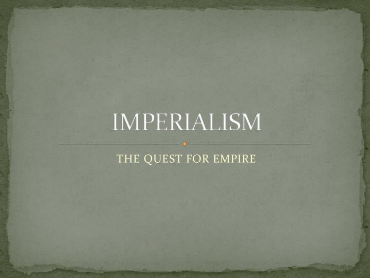 imperialism n.
