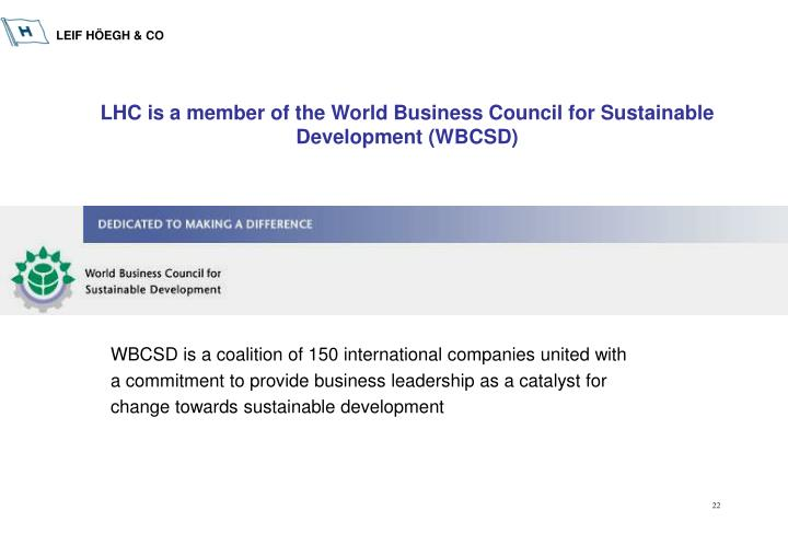 LHC is a member of the World Business Council for Sustainable Development (WBCSD)