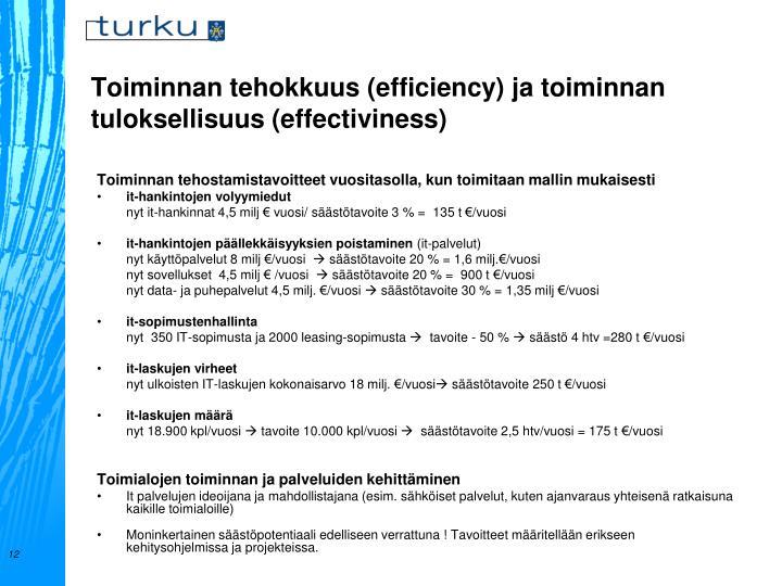 Toiminnan tehokkuus (efficiency) ja toiminnan tuloksellisuus (effectiviness)