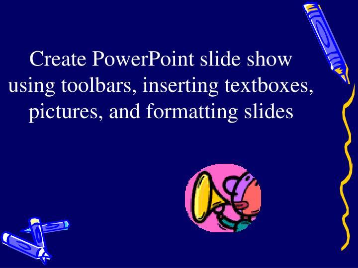 Create PowerPoint