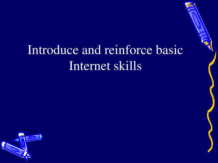 Introduce and reinforce