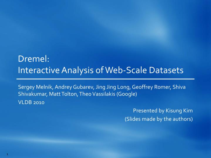 dremel interactive analysis of web scale datasets n.