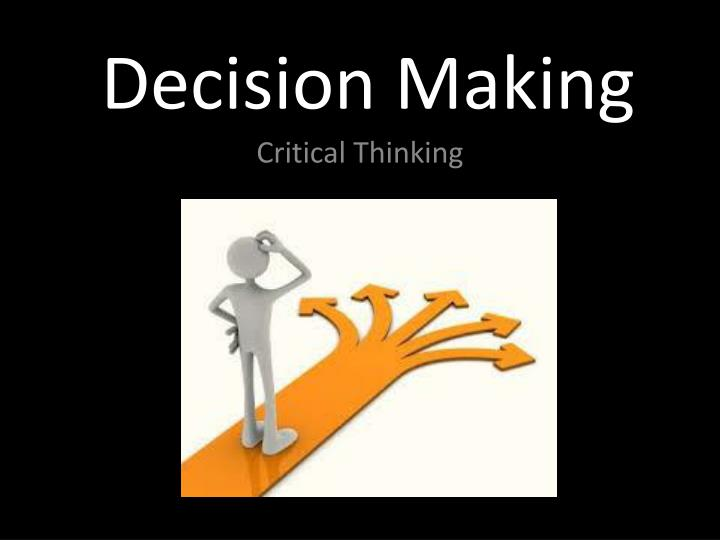 an analysis of the decision making processes involved in organizations Dietrich, cindy decision making: factors that influence decision making, heuristics used  industrial psychology behavioral pyschology work organizations history.