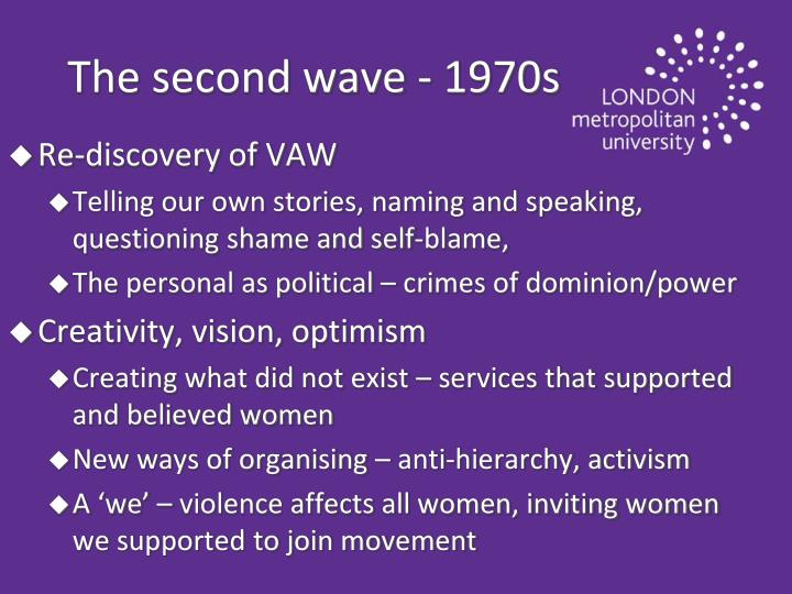 The second wave - 1970s