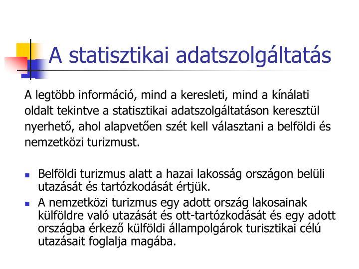 A statisztikai adatszolg ltat s