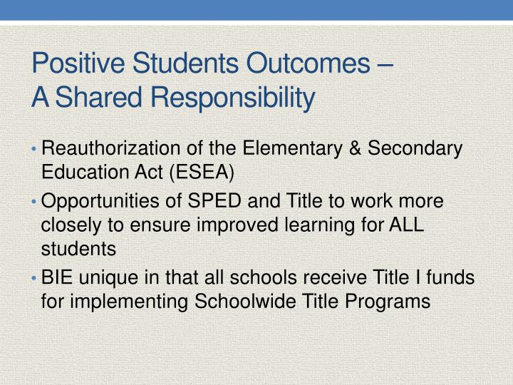 Positive Students Outcomes –