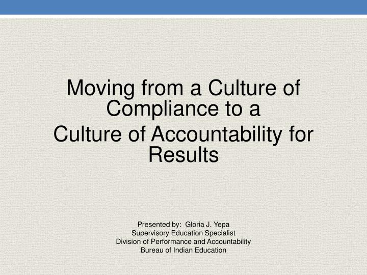 Moving from a Culture of Compliance to a