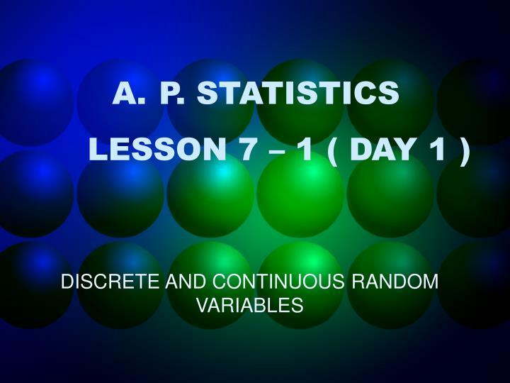 p statistics lesson 7 1 day 1 n.
