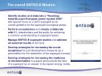 the overall entso e mission
