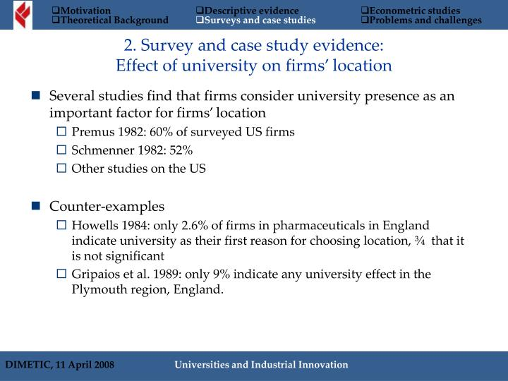 Several studies find that firms consider university presence as an important factor for firms' location