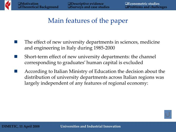 Main features of the paper