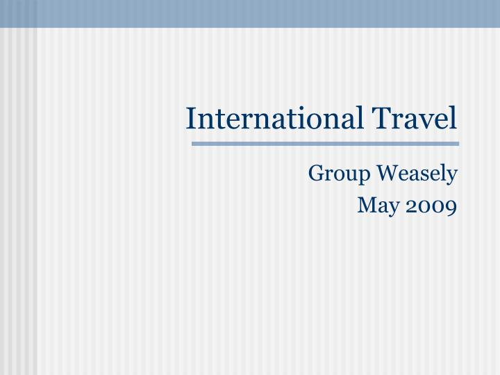international travel n.