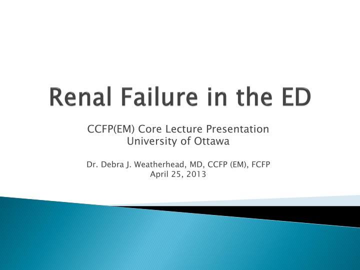 renal failure in the ed n.