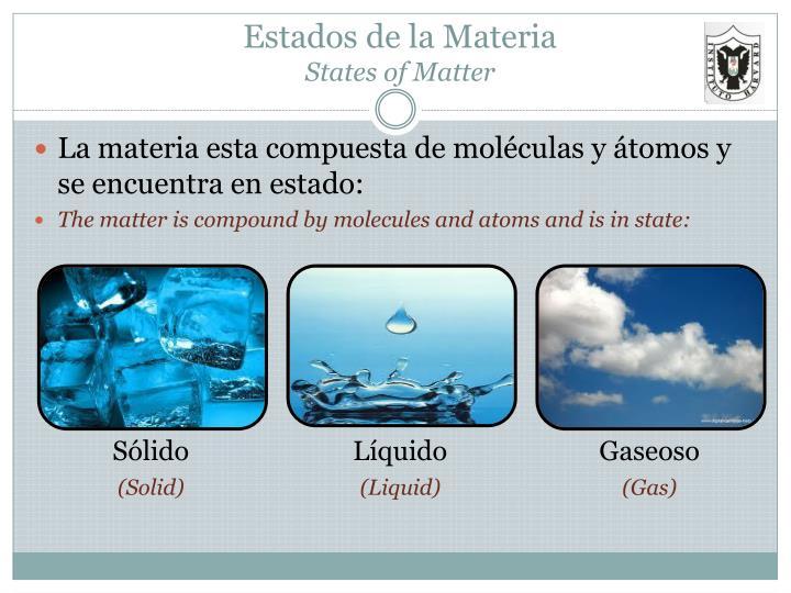 estados de la materia states of matter n.