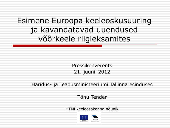 Esimene Euroopa keeleoskusuuring ja kavandatavad uuendused võõrkeele riigieksamites