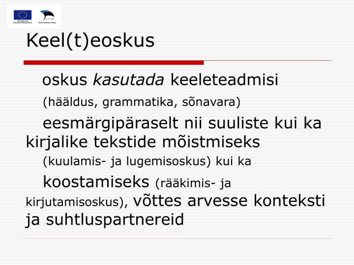 Keel(t)eoskus