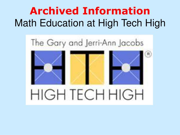 archived information math education at high tech high n.