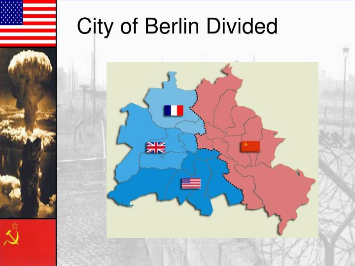 City of Berlin Divided
