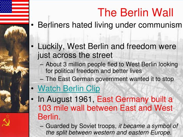 Berliners hated living under communism
