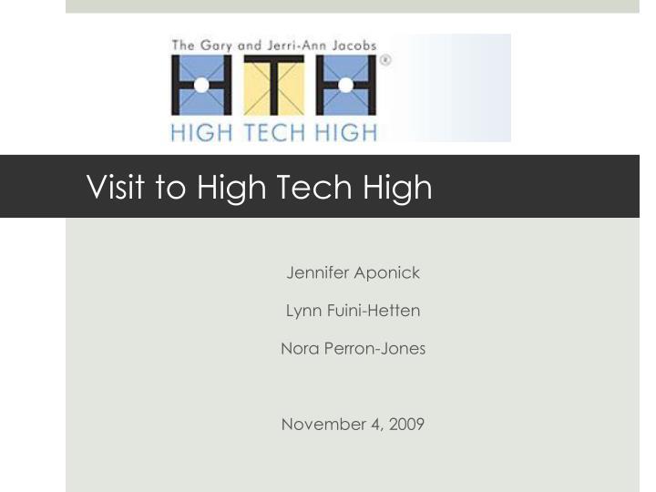 visit to high tech high n.