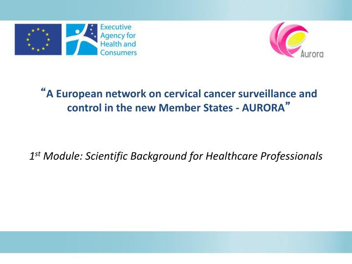 1 st module scientific background for healthcare professionals n.