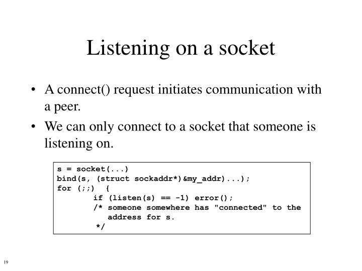 Listening on a socket