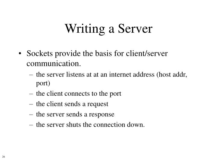 Writing a Server